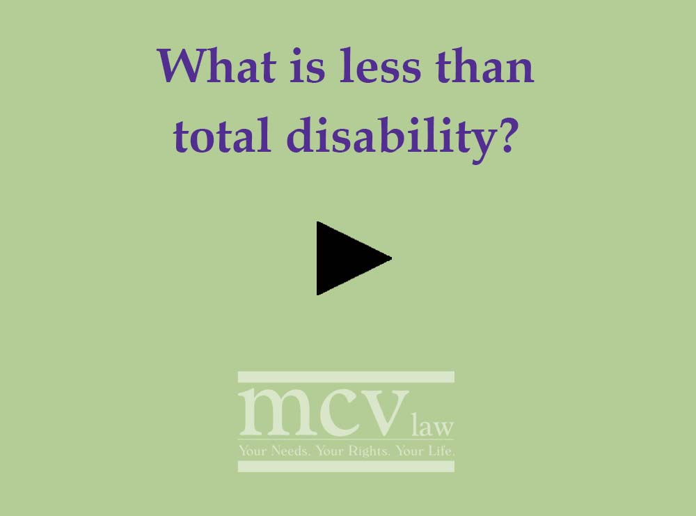 What is less than total disability?