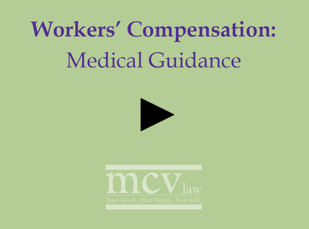 Medical guidance for Workers Compensation